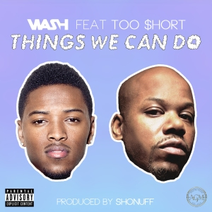 wash-things-we-can-do-feat-too-short-single